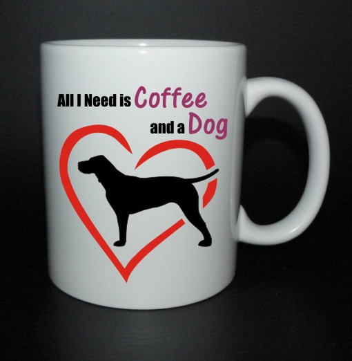 hrnek All I need is coffee and a dog - vizsla