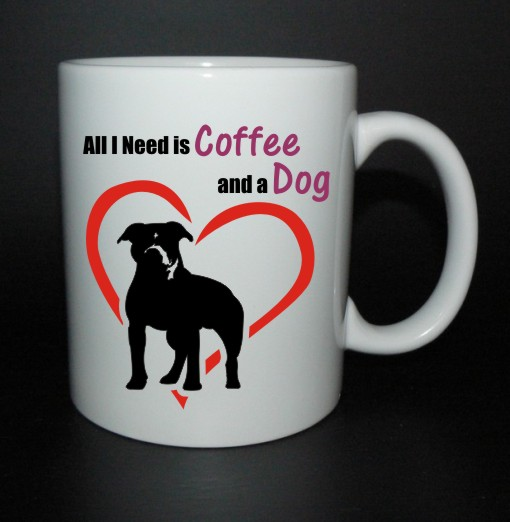 hrnek All I need is coffee and a dog - americký staford