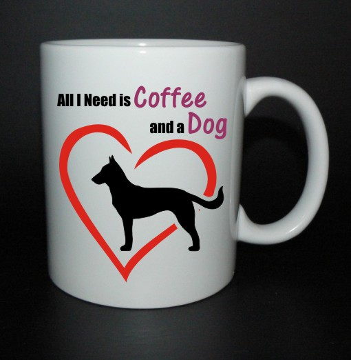 hrnek All I need is coffee and a dog - malinois